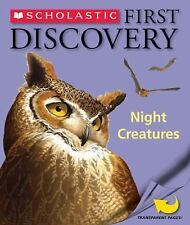 Night Creatures (Scholastic First Discovery) by Scholastic, Good Book