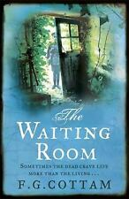 The Waiting Room, Cottam, F. G.