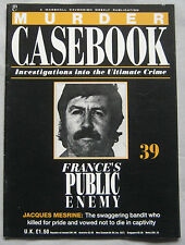 Murder Casebook Issue 39 - France Public Enemy No.1, Jacques Mesrine