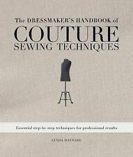 The Dressmaker's Handbook of Couture Sewing Techniques : Essential...