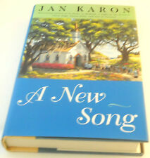Jan Karon A New Song #5 Mitford Series Father Tim HC Unclipped DJ 1st/1st VG