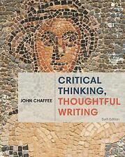 Critical Thinking, Thoughtful Writing by Chaffee, John