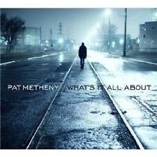 "PAT METHENY ""WHAT'S IT ALL ABOUT"" CD NEUWARE"