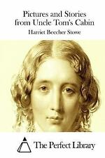 Pictures and Stories from Uncle Tom's Cabin by Harriet Beecher Stowe (2015,...