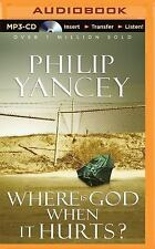 Philip Yancey WHERE IS GOD WHEN IT HURTS? Unabridged MP3-CD *NEW* 1st Class Ship