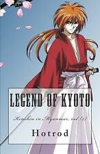 Kenshin in Myanmar: Kenshin in Myanmar, Vol. 2 : Legend of Kyoto by Hot Rod...