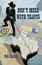 Don't Mess with Travis: A Novel-ExLibrary