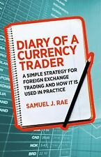 Diary of a Currency Trader : A Simple Strategy for Foreign Exchange Trading...