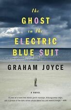 The Ghost in the Electric Blue Suit by Joyce, Graham