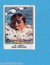 CAMPIONI dello SPORT 1973/74-Figurina n.237- HENCKEN - USA -NUOTO-Rec