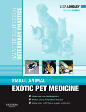 Small Animal Exotic Pet Medicine by Lesa Longley (Paperback, 2010)
