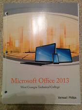 Microsoft Office 2013 : West Georgia Technical College ISBN:978-1-285-87878-2