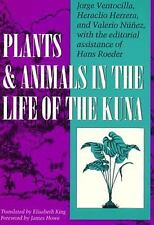 Plants and Animals in the Life of the Kuna (LLILAS Translations from Latin Ameri