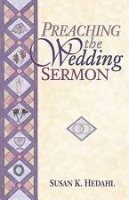 Preaching the Wedding Sermon by Hedahl, Dr. Susan