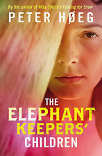 The Elephant Keepers' Children, Høeg, Peter, Good Condition Book