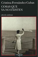 Cosas que ya no existen (Spanish Edition)