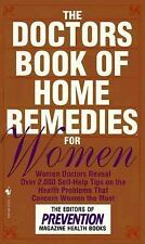 The Doctors Book of Home Remedies for Women: Women Doctors Reveal Over 2,000 Se