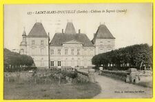 cpa Ecrite en 1925 SAINT MARS d'OUTILLÉ (Sarthe) CHÂTEAU de SEGRAIS