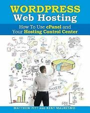 WordPress Web Hosting: How To Use cPanel and Your Hosting Control Center Read2L