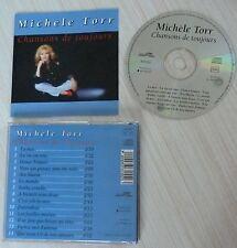 CD ALBUM CHANSONS DE TOUJOURS  MICHELE TORR