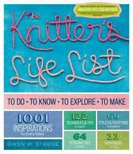 The Knitter's Life List: To Do, To Know, To Explore, To Make-ExLibrary