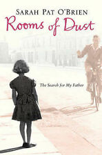 ROOMS OF DUST: THE SEARCH FOR MY FATHER, SARAH PAT O'BRIEN, Used; Good Book