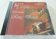 York Guildhall Orchestra -Simon Wright Ring Dance (CD Album 2005) Used Very Good