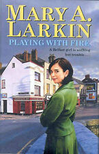 Playing with Fire, Mary Larkin