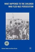 What Happened to the Children Who Fled Nazi Persecution by Gerald Holton and...