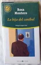 LA HIJA DEL CANIBAL - ROSA MONTERO - BIBLIOTECA EL MUNDO 2001 - VER DESCRIPCIÓN