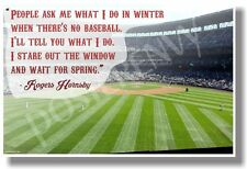 People Ask Me What I Do In Winter... -Rogers Hornsby - NEW Motivational POSTER