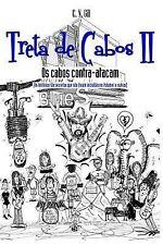 Treta de Cabos II - Os Cabos Contra Atacam : (as Histórias Tão Secretas Que...