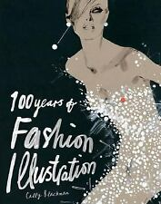 100 Years of Fashion Illustration by Cally Blackman (2007, Paperback)