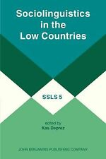 Sociolinguistics in the Low Countries (Studies in the Sciences of Language Serie