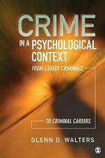 Crime in a Psychological Context: From Career Criminals to Criminal Careers, Wal
