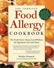 The Complete Food Allergy Cookbook: The Foods You've Always Loved Without the
