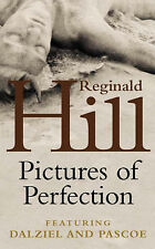 Reginald Hill Pictures of Perfection (Dalziel and Pascoe) Very Good Book