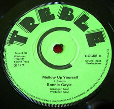 "Bonnie Gayle Mellow Up Yourself 7"" Roots Treble C CCC08 b/w Rhythm Tracs Version"