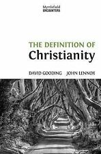 The Definition of Christianity by David W. Gooding and John C. Lennox (2014,...