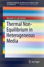 SpringerBriefs in Applied Sciences and Technology: Thermal Non-Equilibrium in...