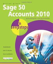 Sage 50 Accounts 2010 In Easy Steps By G Gilert