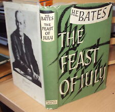 1954 - THE FEAST OF JULY by H E BATES - 1st EDITION HB DJ