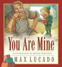 Max Lucado's Wemmicks Ser.: You Are Mine 2 by Max Lucado (2002, Board Book)
