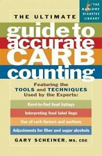 The Ultimate Guide to Accurate Carb Counting: Featuring the Tools and-ExLibrary