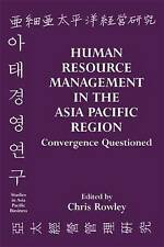 Human Resource Management in the Asia-Pacific Region: Convergence Revisited: Con