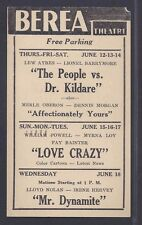 1941 BEREA THEATRE OH CLASSIC MOVIE THE PEOPLE VS DR KILDARE L AYRES, SEE INFO