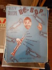 THE DIZZIE GILLESPIE BE BOP STYLE SHEET MUSIC SPARTITO LEEDS MUSIC CORPORATION