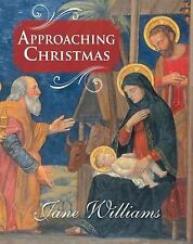 Approaching Christmas by Jane Williams (2013, Hardcover)