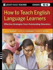 How to Teach English Language Learners: Effective Strategies from Outstanding Ed