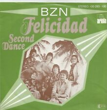 BZN-FELICIDAD/second dance (vinile-Single 1978)!!!